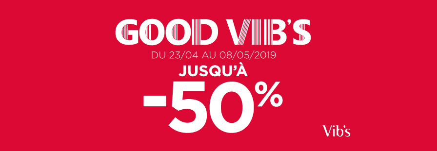 GOOD VIB'S : Jusqu'à -50%