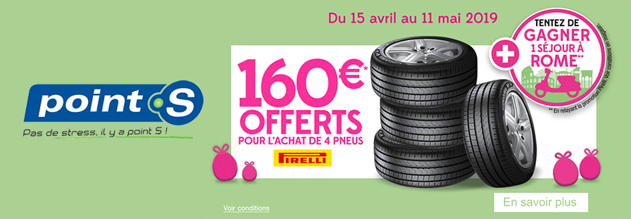 POINT S : 160€ offerts !