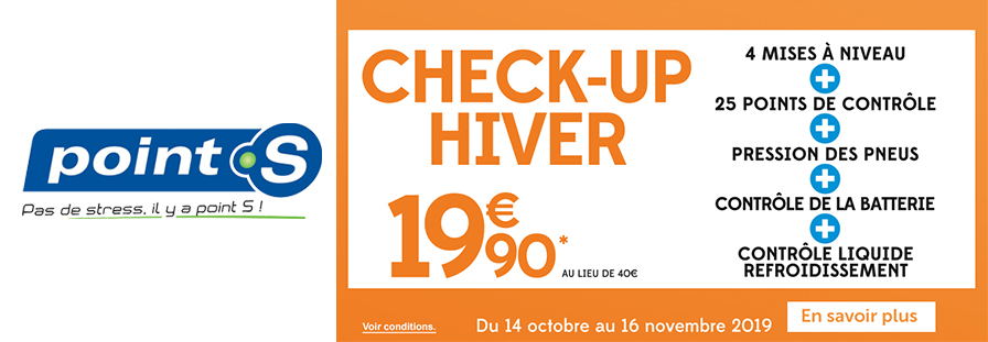 POINT S : CHECK-UP HIVER