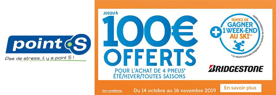 POINT S : JUSQU'A 100€ D'OFFERTS