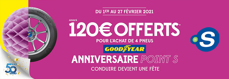 POINT S : 120€ OFFERTS