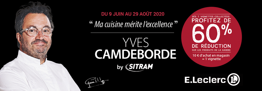 E.LECLERC : COLLECTION YVES CAMDEBORDE BY SITRAM
